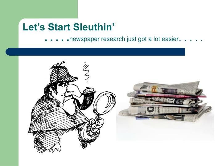 Let's Start Sleuthin'