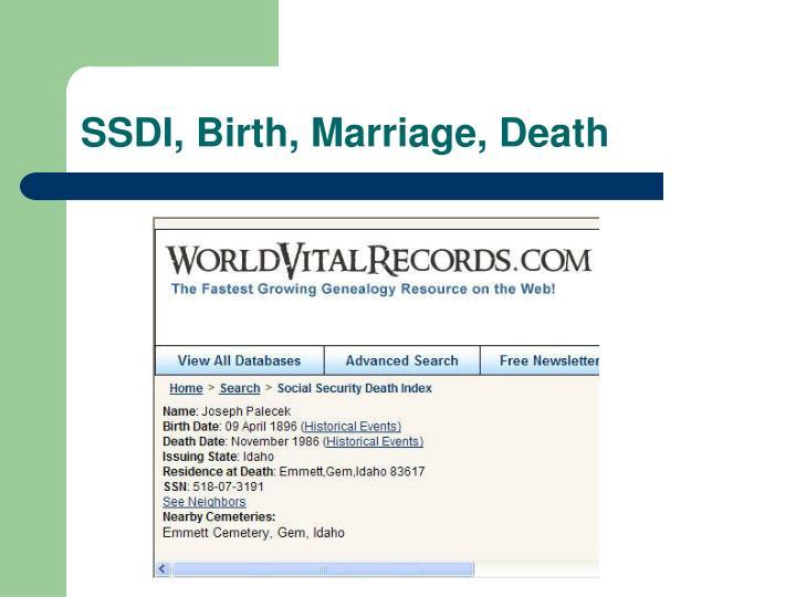 SSDI, Birth, Marriage, Death