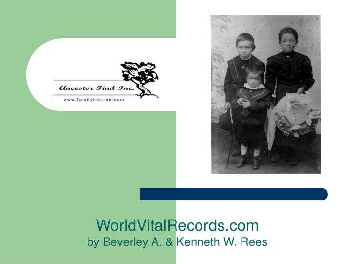 Worldvitalrecords com by beverley a kenneth w rees