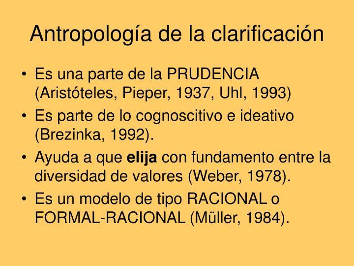 Antropología de la clarificación