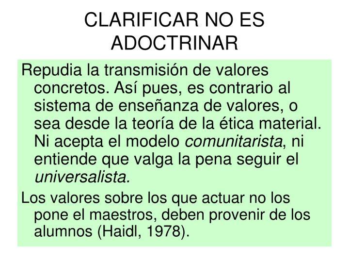 CLARIFICAR NO ES ADOCTRINAR