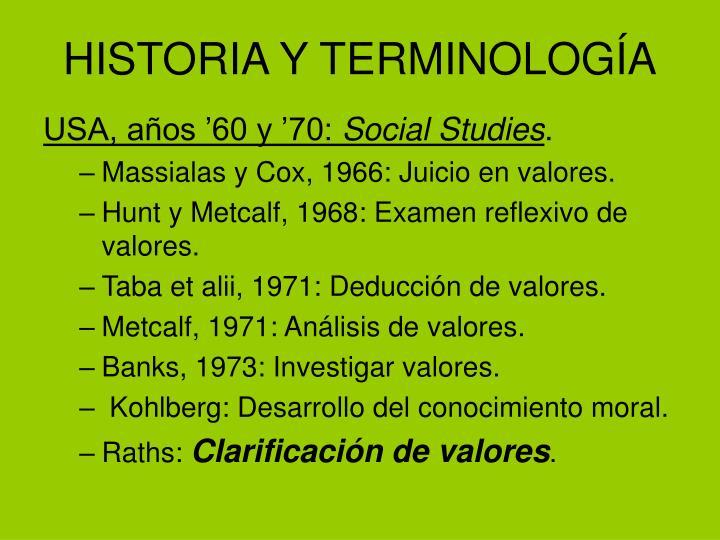 HISTORIA Y TERMINOLOGÍA