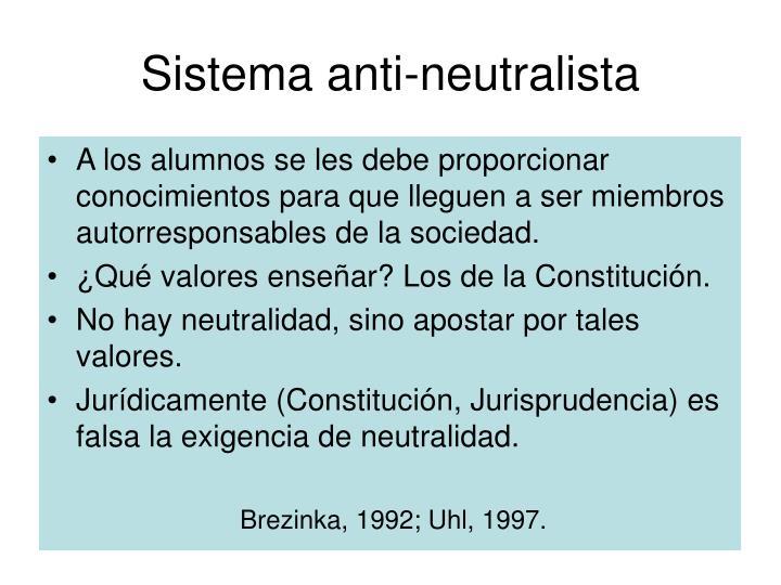 Sistema anti-neutralista