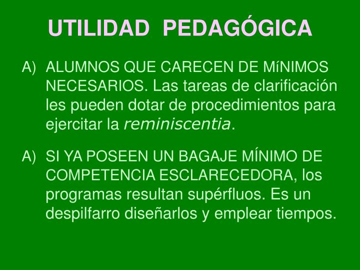 UTILIDAD  PEDAGÓGICA