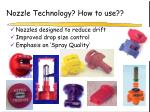 nozzle technology how to use