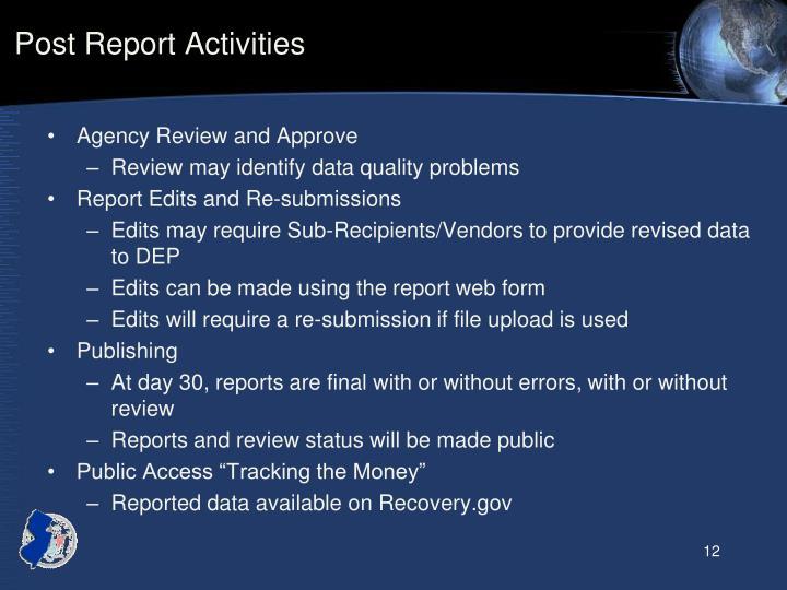 Post Report Activities