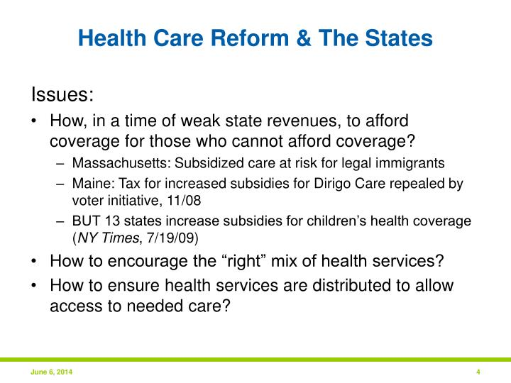 Health Care Reform & The States