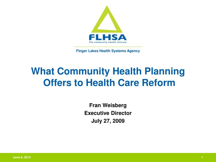 What community health planning offers to health care reform