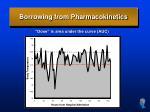 borrowing from pharmacokinetics