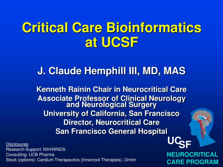 Critical care bioinformatics at ucsf