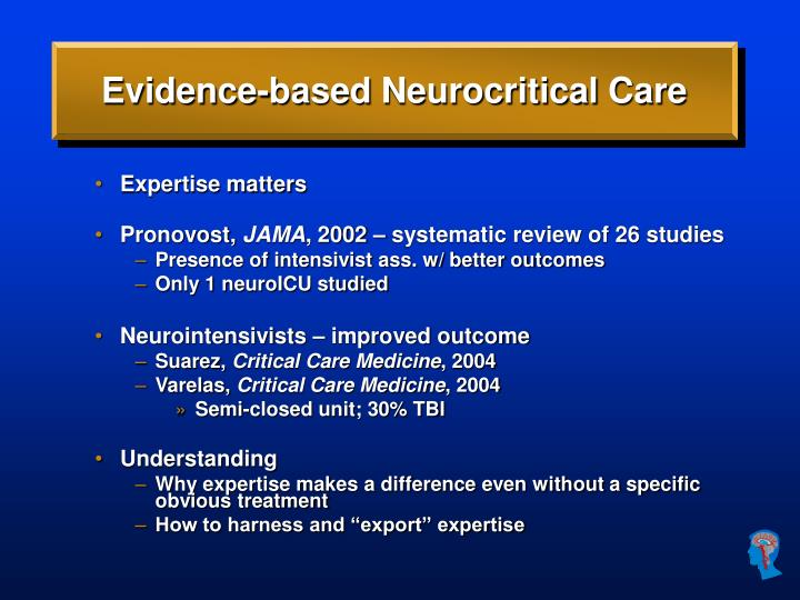 Evidence-based Neurocritical Care