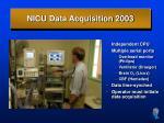 nicu data acquisition 2003
