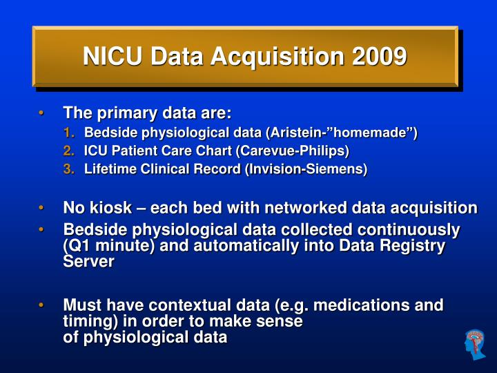 NICU Data Acquisition 2009