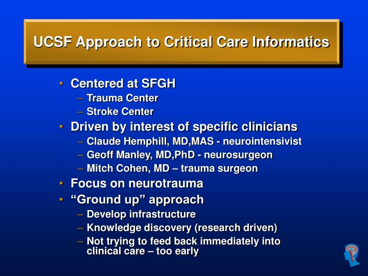 UCSF Approach to Critical Care Informatics