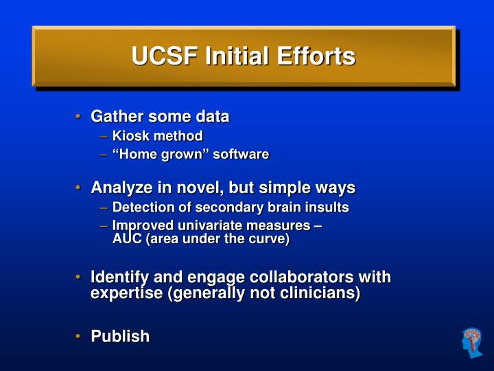 UCSF Initial Efforts