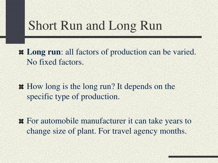 Short Run and Long Run