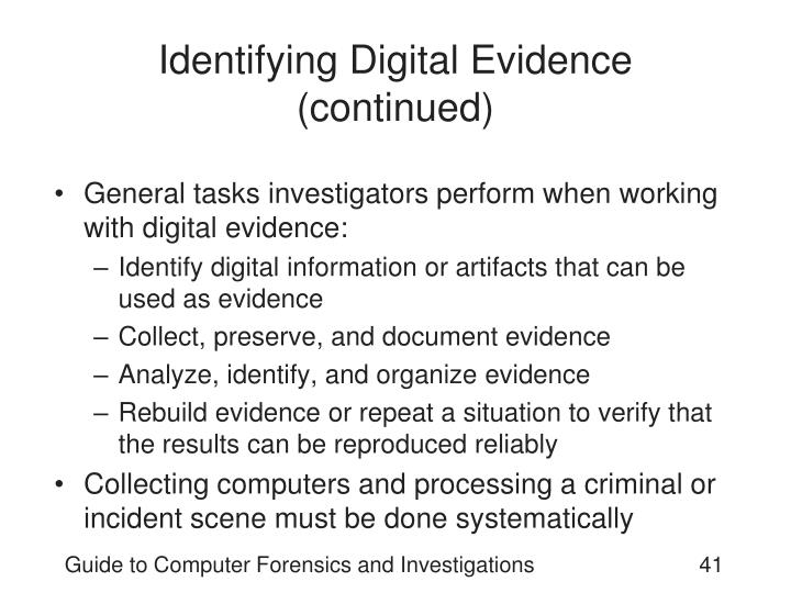 Identifying Digital Evidence (continued)