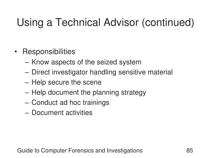 Using a Technical Advisor (continued)