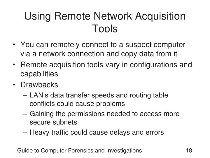 Using Remote Network Acquisition Tools