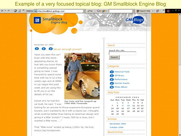 Example of a very focused topical blog: GM Smallblock Engine Blog