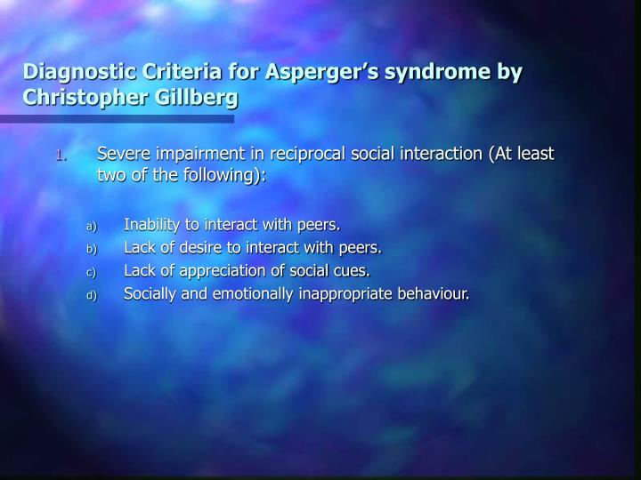 Diagnostic Criteria for Asperger's syndrome by Christopher Gillberg