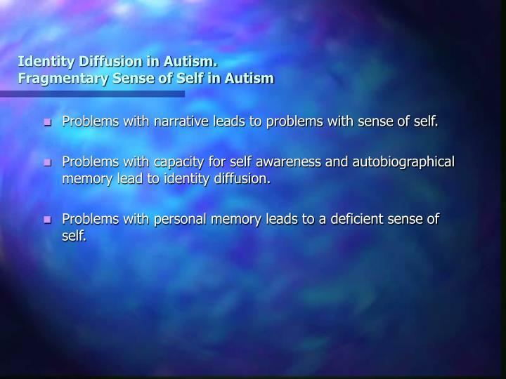 Identity Diffusion in Autism.