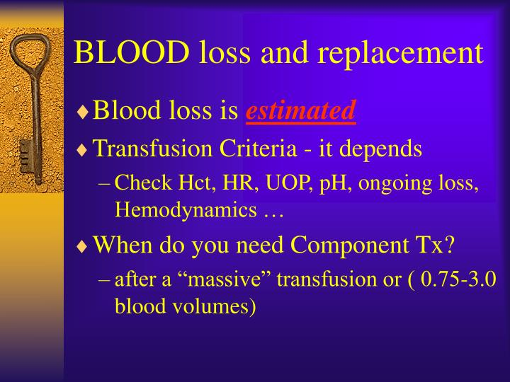 BLOOD loss and replacement