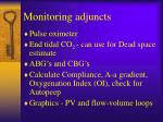 monitoring adjuncts