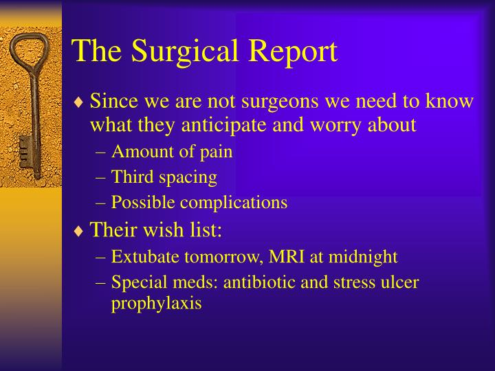 The Surgical Report