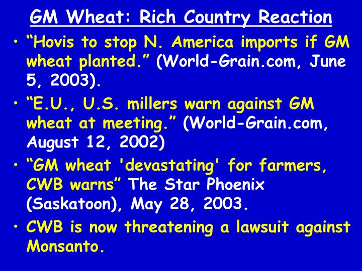 GM Wheat: Rich Country Reaction