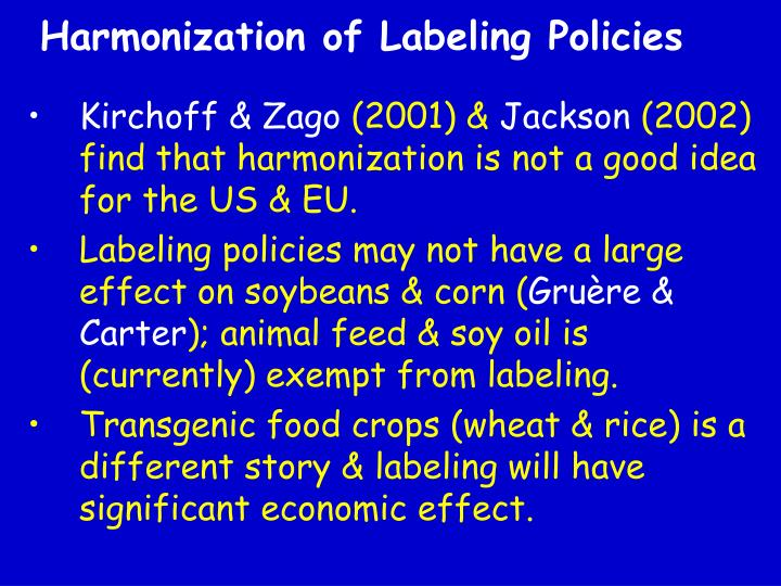 Harmonization of Labeling Policies