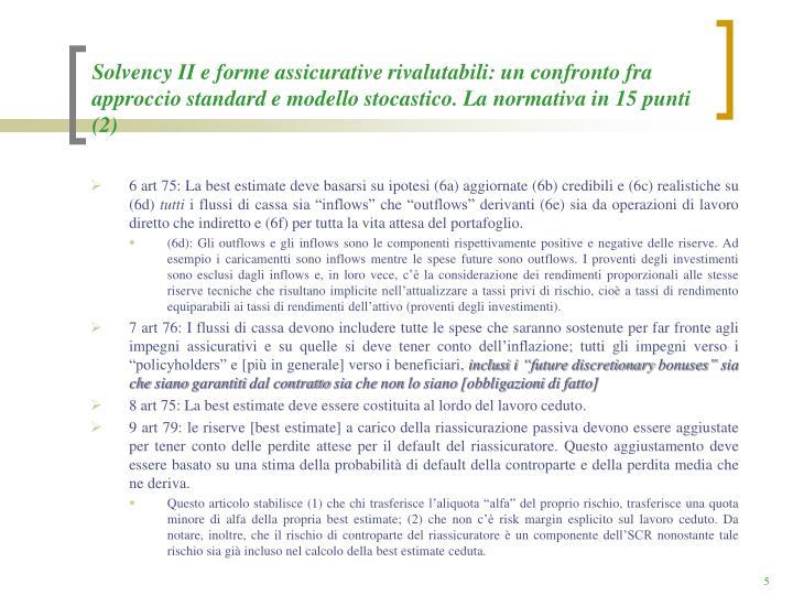 Solvency II e forme assicurative rivalutabili: un confronto fra approccio standard e modello stocastico. La normativa in 15 punti (2)