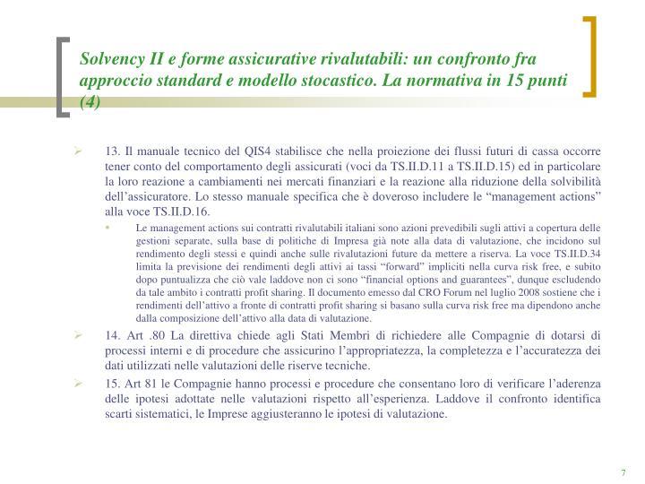 Solvency II e forme assicurative rivalutabili: un confronto fra approccio standard e modello stocastico. La normativa in 15 punti (4)