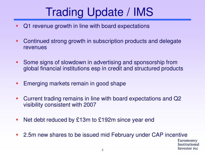 Trading Update / IMS