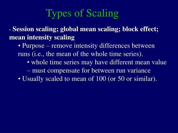 types of scaling