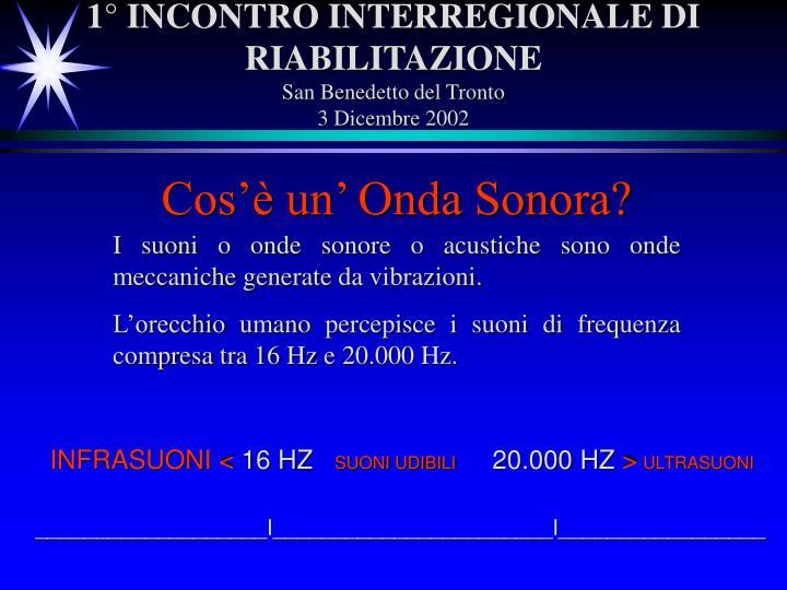 1° INCONTRO INTERREGIONALE DI RIABILITAZIONE