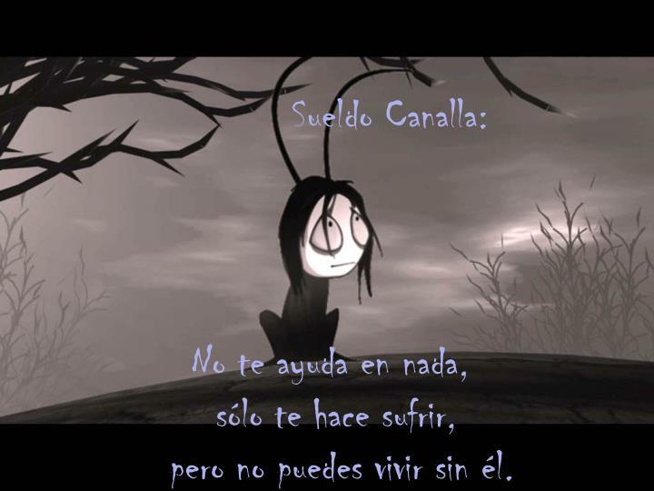 Sueldo Canalla: