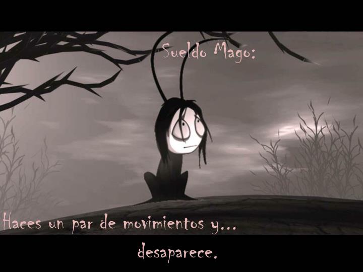 Sueldo Mago: