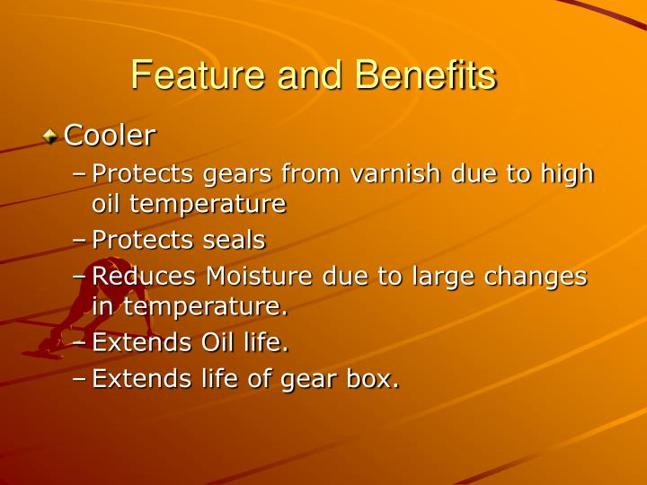 Feature and Benefits