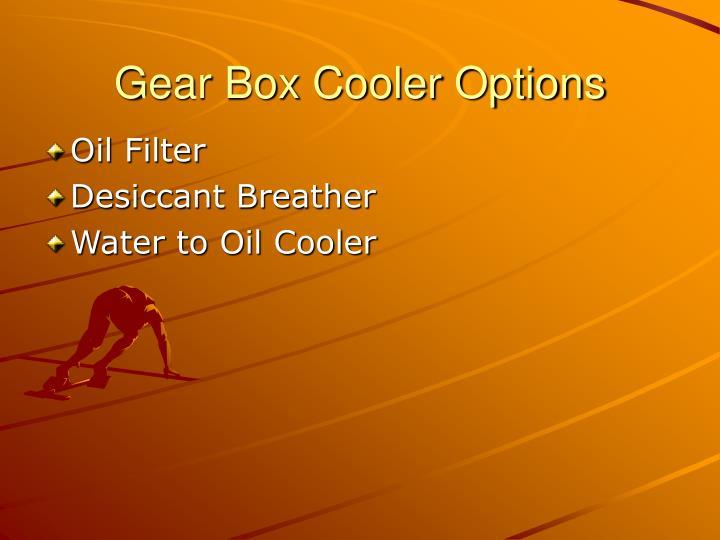 Gear Box Cooler Options