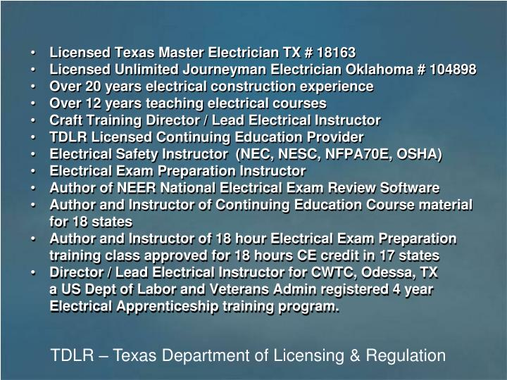 Licensed Texas Master Electrician TX # 18163