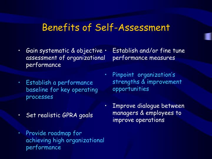 Gain systematic & objective assessment of organizational performance