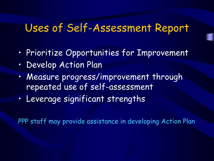 Uses of Self-Assessment Report