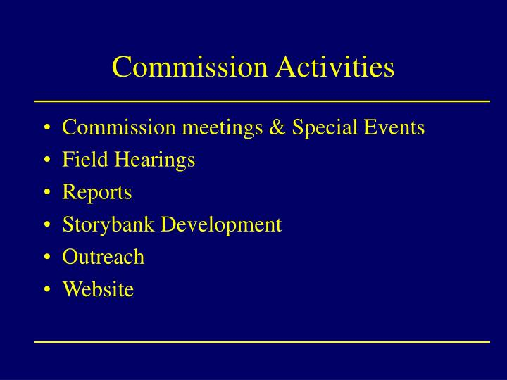 Commission Activities