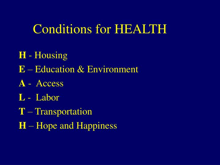 Conditions for HEALTH