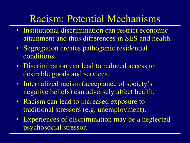 Racism: Potential Mechanisms