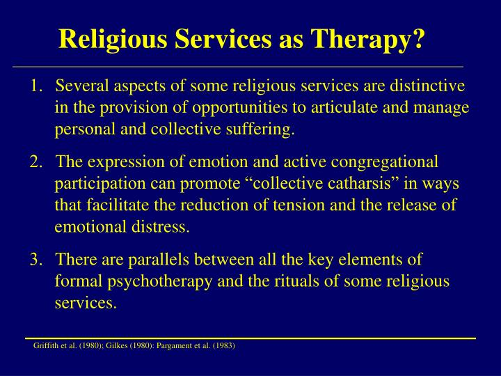 Religious Services as Therapy?
