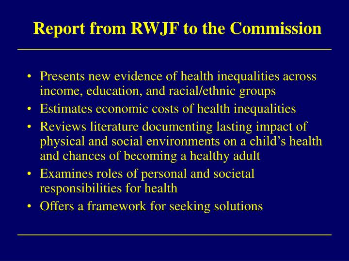 Report from RWJF to the Commission