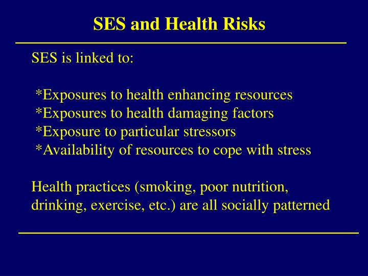 SES and Health Risks