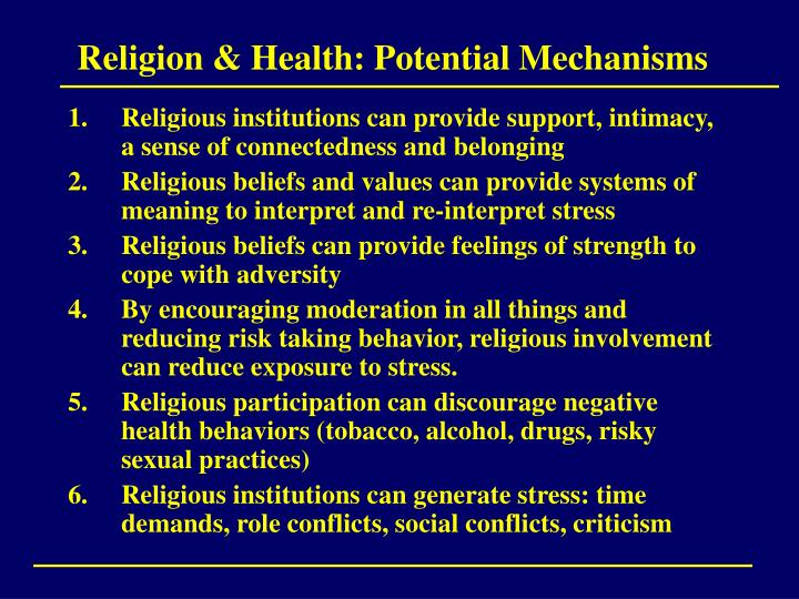 Religion & Health: Potential Mechanisms
